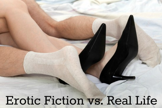 Erotic Fiction vs Real Life