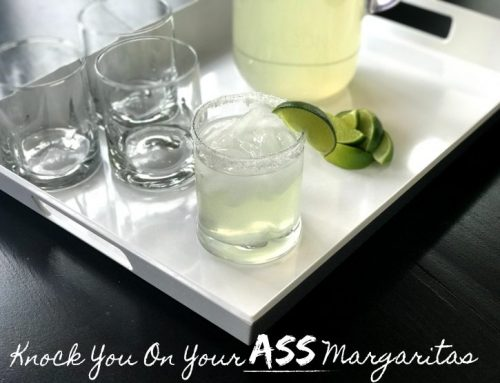 Knock You On Your Ass Margaritas